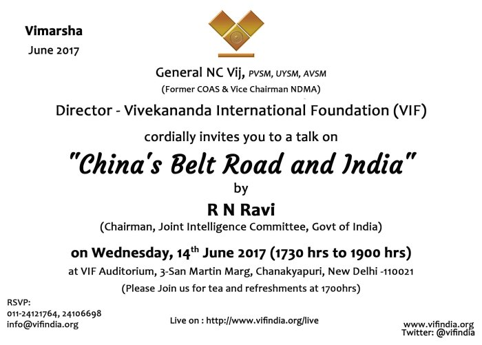 Invitation_for_Vimarsh_on_China_s_Belt_Road_and_India_by_R_N_Ravi__Chairman__Joint_Intelligence_Comm_396079